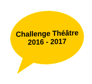 Challenge Théâtre 2016 - 2017